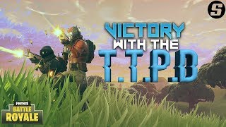 Getting A Victory With The T.T.P.D In Fortnite: Battle Royale
