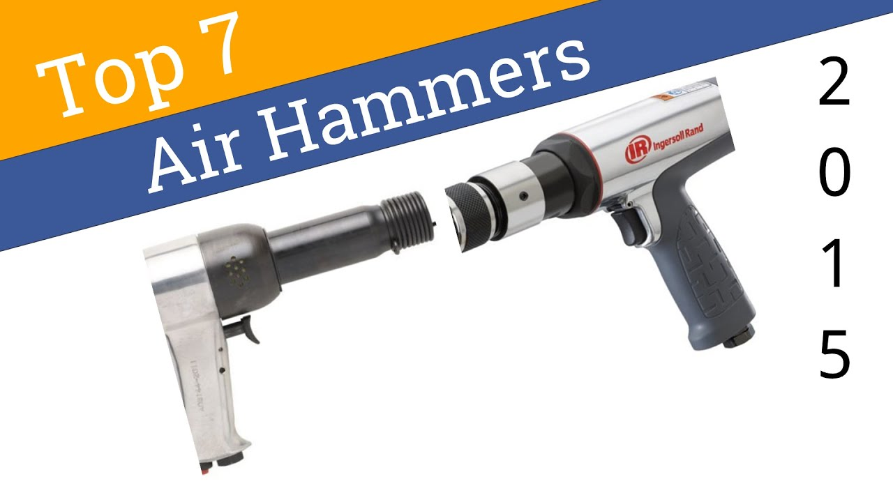 7 Best Air Hammers 2015 YouTube