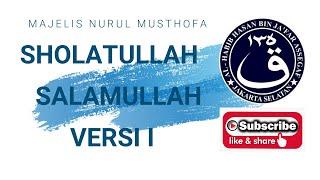 """Qasidah Sholatullah Salamulloh, """"Majelis Nurul Musthofa"""""""