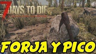 """7 DAYS TO DIE - STARVATION MOD #3 """"FORJA Y PICO!""""   GAMEPLAY ESPAÑOL"""