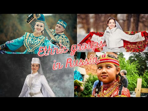 THE LARGEST ETHNIC GROUPS IN RUSSIA