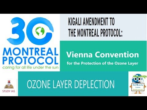 MONTREAL PROTOCOL , VIENNA CONVENTION , KIGALI AGREEMENT , OZONE LAYER  FOR UPSC - STUDY IAS