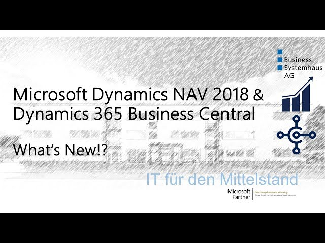 Microsoft Dynamics NAV 2018 und Dynamics 365 Business Central (deutsch) - Whats New?!