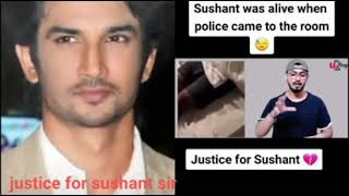 Sushant was alive when police came to the room