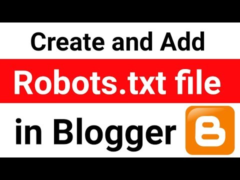 How to Create and Add Robots.txt file in Blogger [Hindi]
