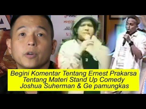Ernest Prakasa Tentang Materi Stand Up Comedy Joshua Suherman