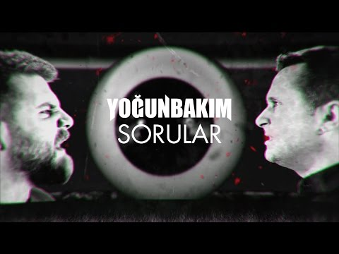 Yoğun Bakım - Sorular (Official Video)