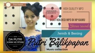 Putri Balikpapan - Percuma (High Quality MP3)
