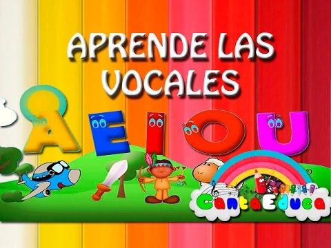 APRENDE LAS VOCALES Con Cantaeduca aeiou Dibujos animados