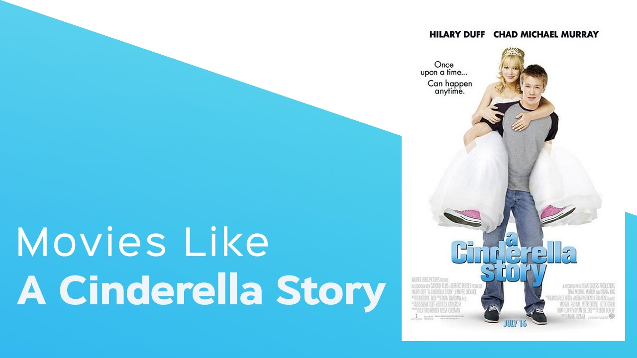Download Top 5 Movies like A Cinderella Story - itcher playlist