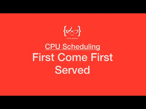 First Come First Served - CPU Scheduling Algorithm