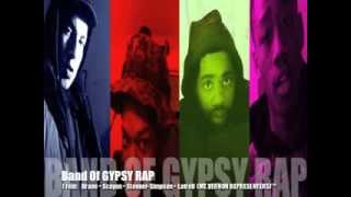 BRANE  (band of gypsy rap) feat: Stonner Simpson, Scayon and Latrell