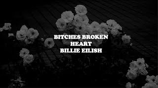 bitches broken hearts--billie eilish lyrics