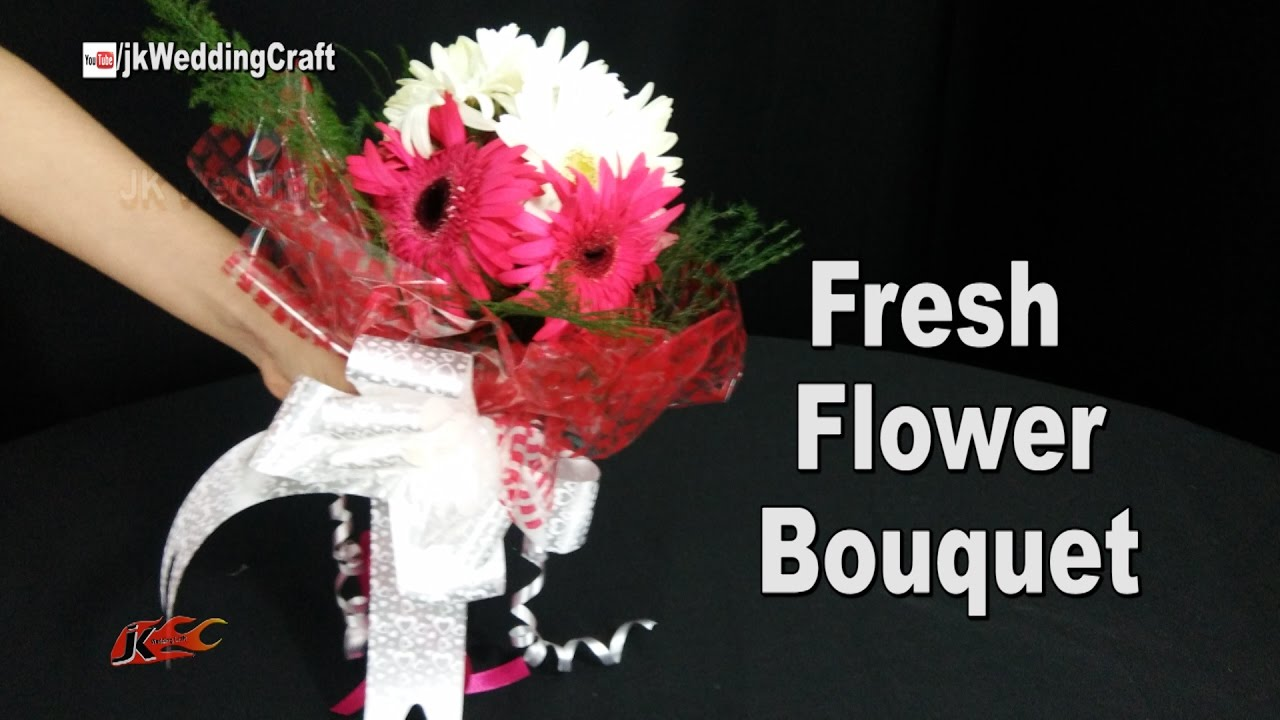 DIY Fresh Flower Bouquet | How to make Wedding Bouquet | JK Wedding ...