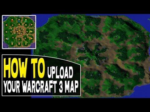 Warcraft 3 How To Upload a Warcraft 3 Map | Hiveworkshop/EpicWar