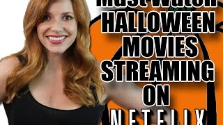 21 Must Watch Halloween Movies Streaming On Netflix