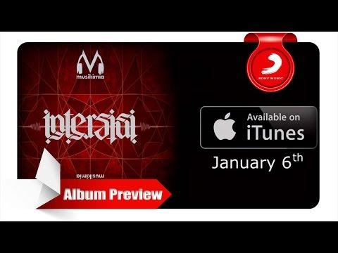 Musikimia - Intersisi [ Album Preview ]