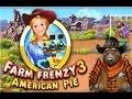 تحميل وتثبيت لعبة Farm Frenzy 3 American Pie