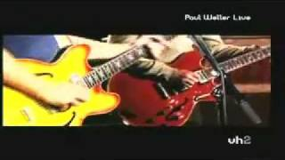 Paul Weller - In The Crowd - VH2 2006