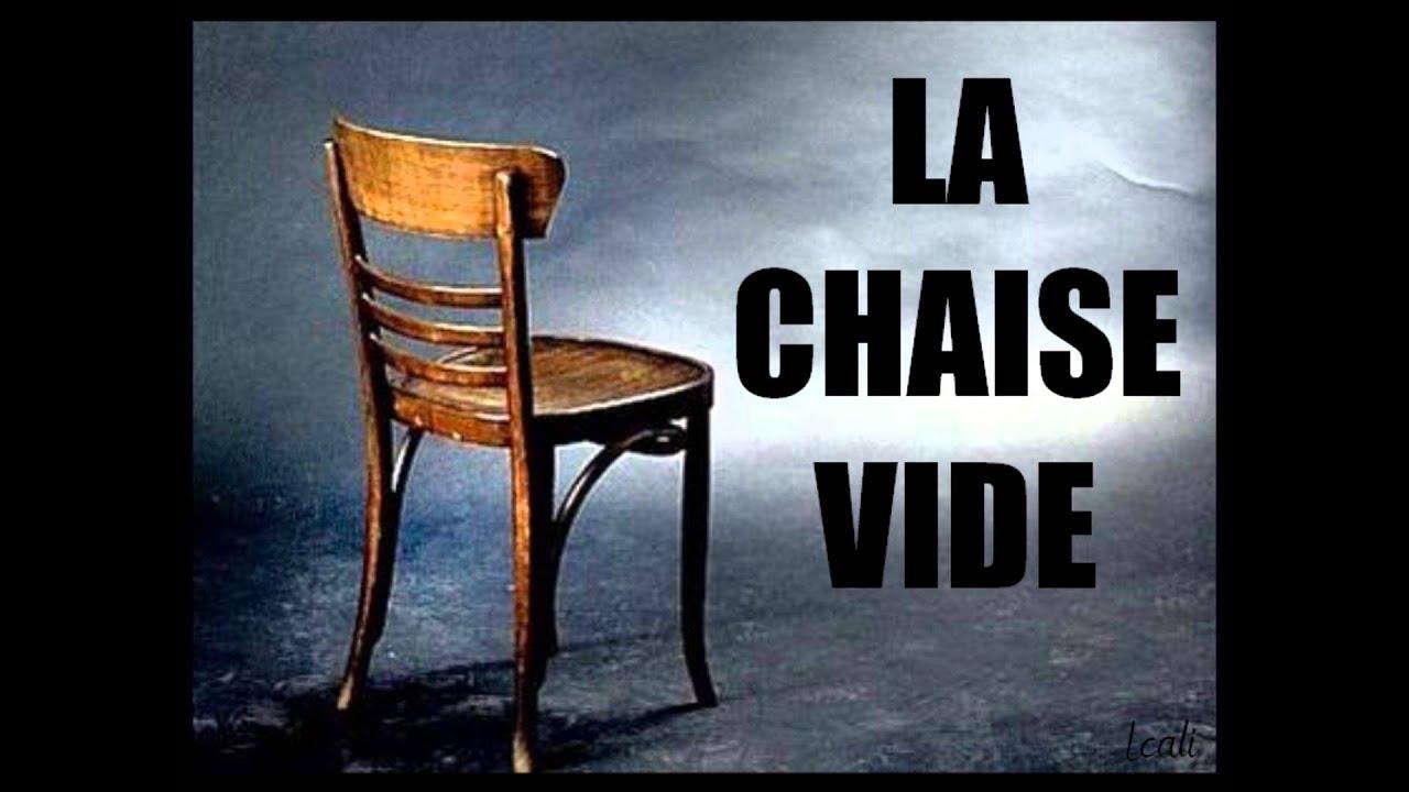 Tu n 39 oubliera jamais la chaise vide youtube for Chaise youtubeur