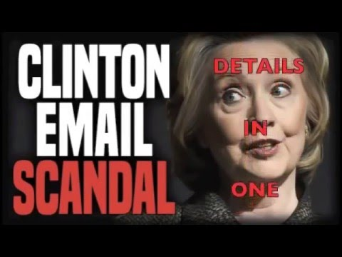 The Hillary Clinton Email Scandal Explained - Mirrored