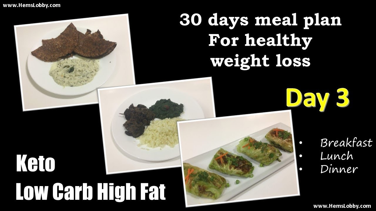 Day 3 Indian Lchf Keto 30 Days Meal Plan For Healthy Weight Loss Low Carb High Fat Keto In Tamil