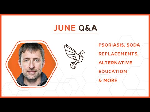 June Q&A: Psoriasis, Soda Replacements, Alternative Education & More