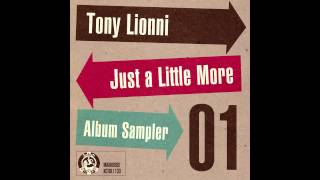Toni Lionni - Album Sampler #1 - When 2 R In Love