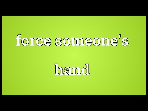 Force someone