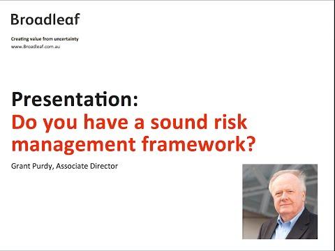 Do you have a sound risk management framework?