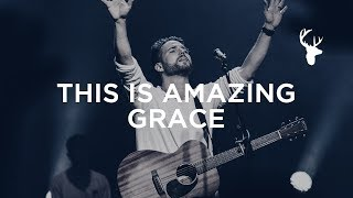 This is Amazing Grace (LIVE) - Jeremy Riddle | Bethel Worship
