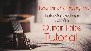 Tere Bina Zindagi se Guitar Tabs/Instrumental Tutorial || Aandhi || by Hatim