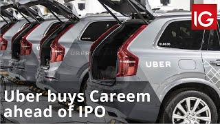 Uber buys rival Careem ahead of IPO