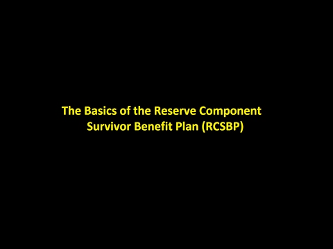 Episode 0005 - The Basics of the Reserve Component Survivor Benefit Plan (RCSBP)