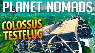 PLANET NOMADS #037 | Colossus Testflug | Gameplay German Deutsch thumbnail