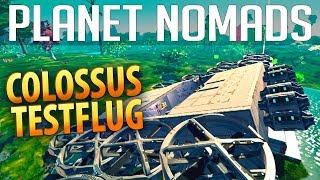 PLANET NOMADS #037 | Colossus Testflug | Gameplay German Deutsch thumbnail
