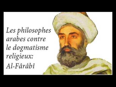 Les philosophes arabes contre le dogmatisme religieux - Al-Fârâbî
