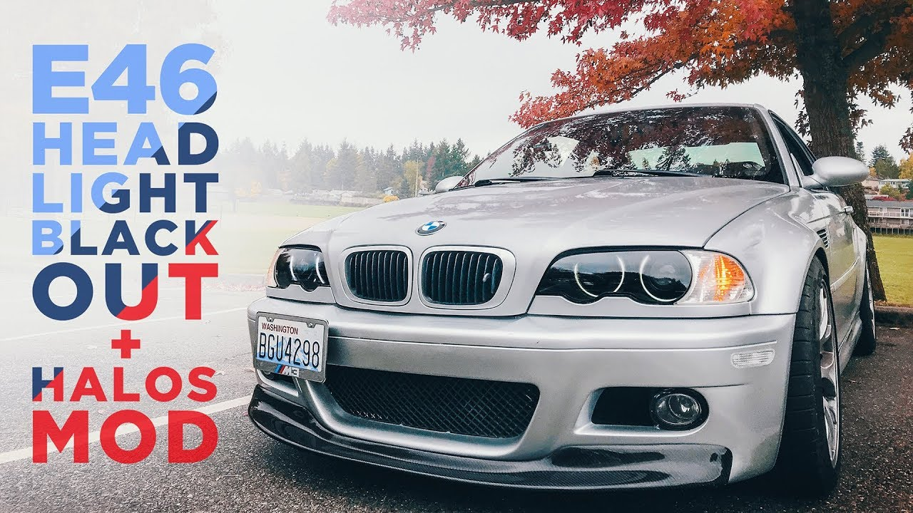 hight resolution of  20 e46 mod blacked out headlights halo install links in description
