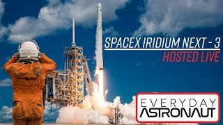 (Previously) LIVE Hosting SpaceX Iridium NEXT-3 launch