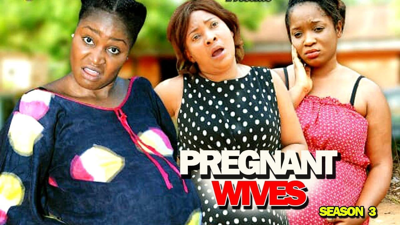 """Download New Movie """"PREGNANT WIVES PART 3"""" - 2019 Latest Nigerian Nollywood Movie Full HD"""
