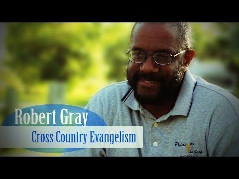 Street Evangelist Bio: Robert Gray