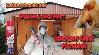 Szkoła Druciarstwa Epidemia u Majstra? Ocieplamy Blaszany Garaż Pianką Polynor Wazzup :)