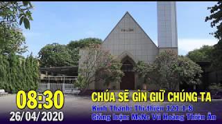 HTTL PHAN RANG - Chương trình thờ phượng Chúa - 26/04/2020