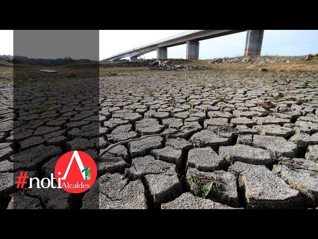 NotiAlcaldes: Más de mil municipios en México están en sequía