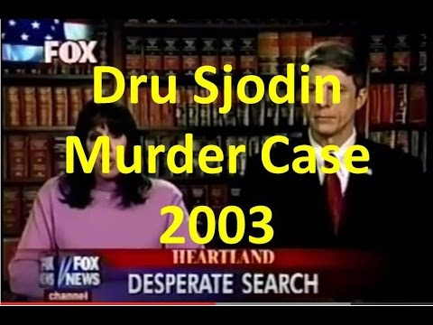 Dru Sjodin Murder Case - Fox News, 2003, while still missing