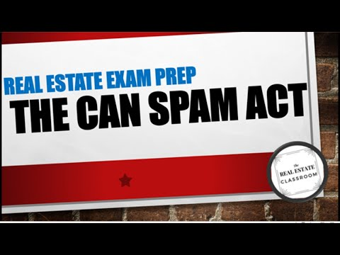 The CAN SPAM ACT - What Real Estate Agents Need To Know About Email Marketing