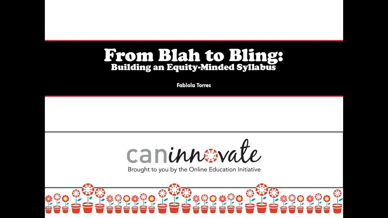 From Blah to Bling: Building an Equity-Minded Syllabus