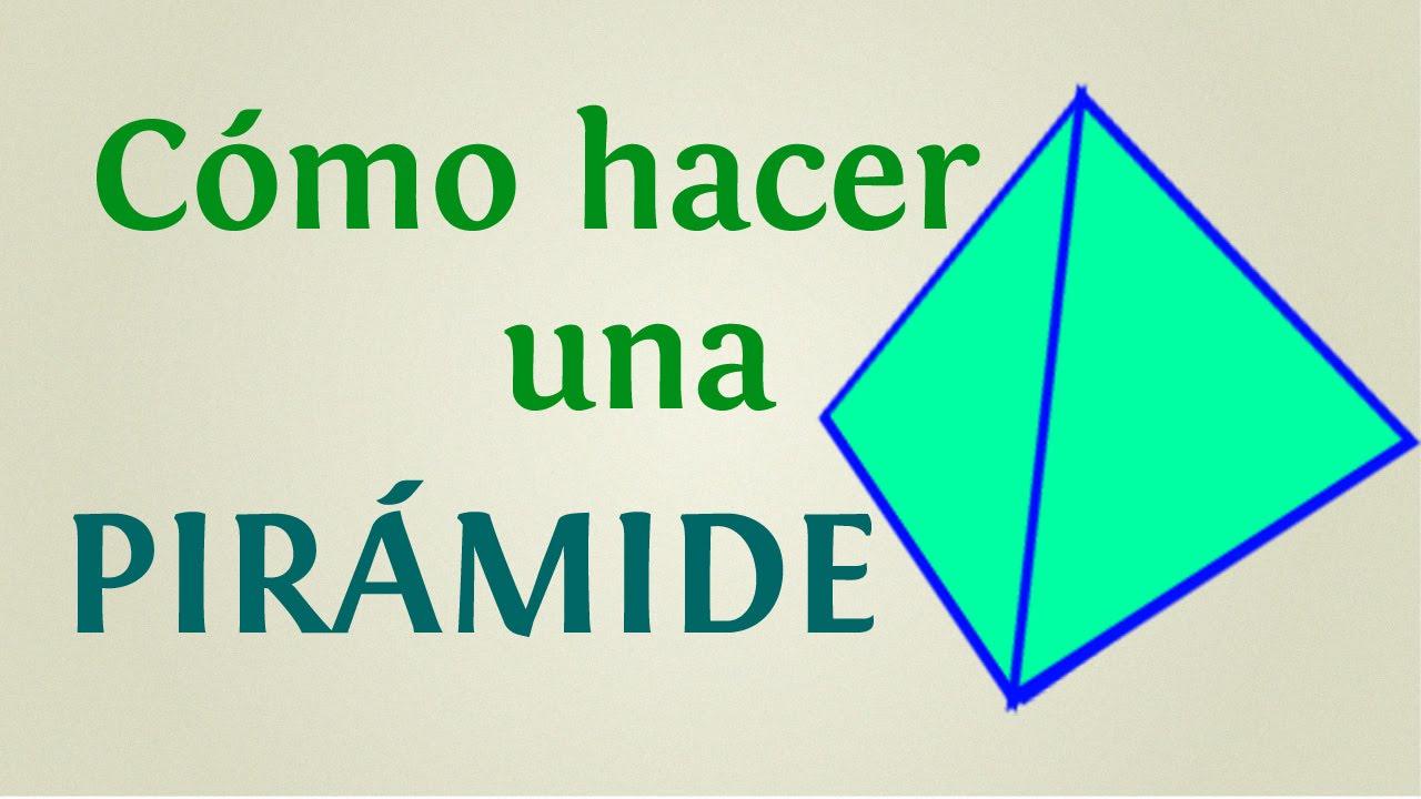 Cómo Hacer Una Pirámide De Papel O Cartón Paso A Paso Youtube
