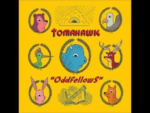 Tomahawk - Oddfellows (HQ)