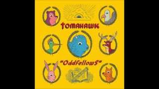 Tomahawk - Oddfellows (HQ)